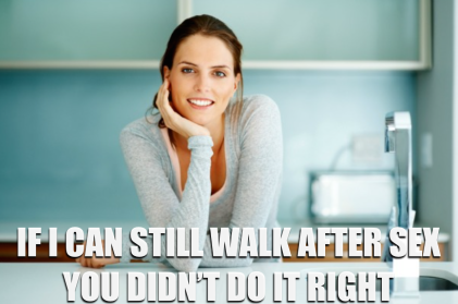 If she can walk after sex